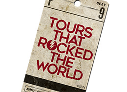 Tours That Rocked The World