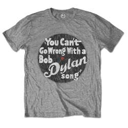 Bob Dylan Men's Tee: You can't go wrong
