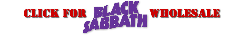 Click for Black Sabbath Wholesale