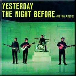 The Beatles Fridge Magnet: Yesterday/The Night Before