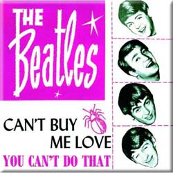 The Beatles Fridge Magnet: Can't Buy Me Love/You Can't Do That (Pink Version)