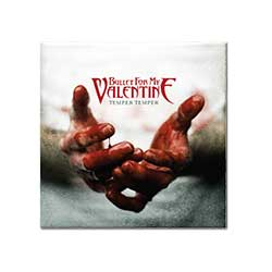 Bullet For My Valentine Fridge Magnet: Temper Temper