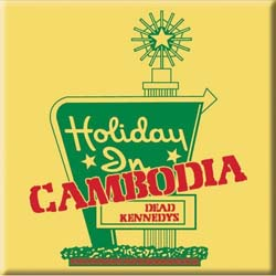 Dead Kennedys Fridge Magnet: Holiday in Cambodia