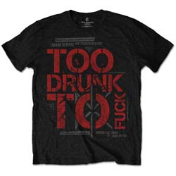 Dead Kennedys Unisex Tee: Too Drunk