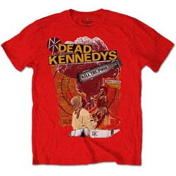 Dead Kennedys Unisex Tee: Kill The Poor