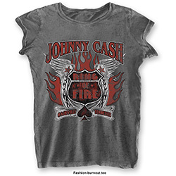 Johnny Cash Ladies Fashion Tee: Ring of Fire (Burn Out)