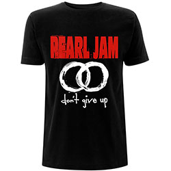 Pearl Jam Unisex Tee: Don't Give Up