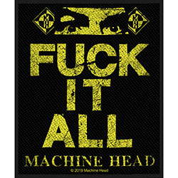 Machine Head Standard Patch: Fuck It All (Loose)