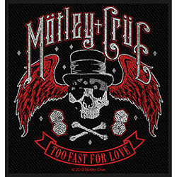 Motley Crue Standard Patch: Too Fast For Love (Loose)