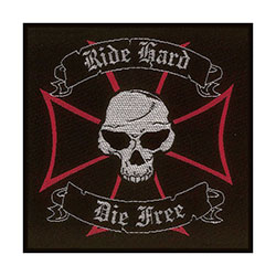 Generic Standard Patch: Ride Hard, Die Free (Loose)