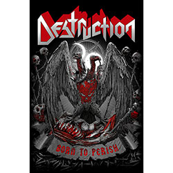 Destruction Textile Poster: Born To Perish